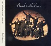 Paul McCartney & Wings: Band on the Run (Paul McCartney Archive Collection)